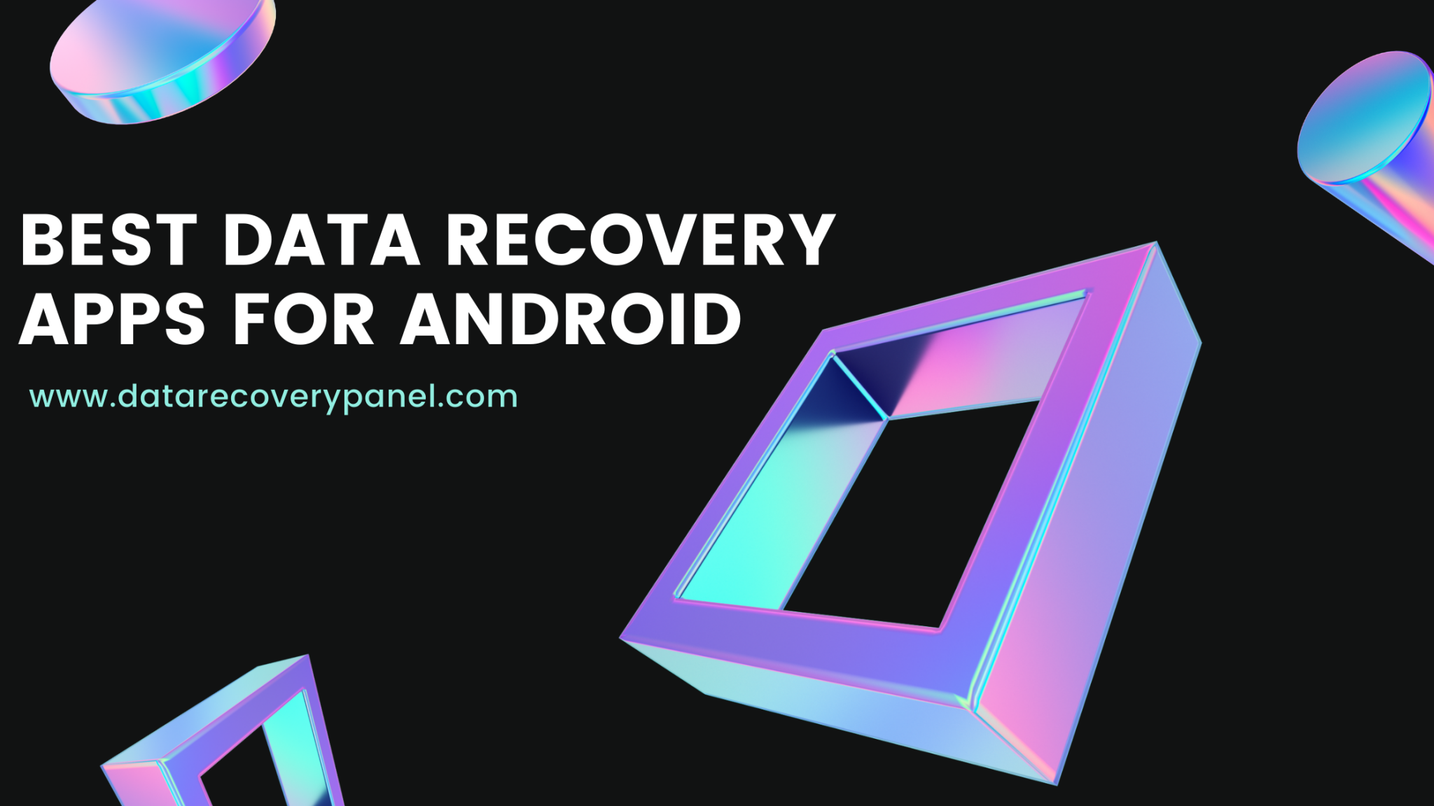 Data Recovery Apps For Android