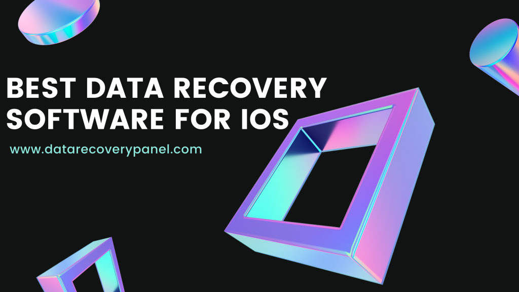 Data Recovery Software For IOS